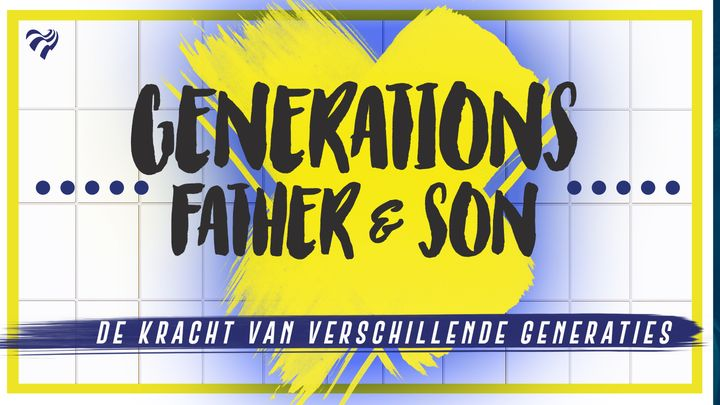 Generations - Father & Son