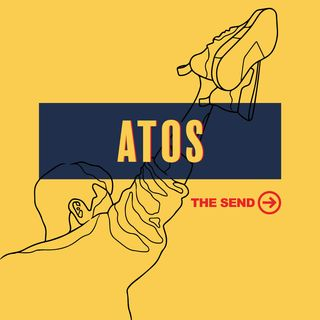 The Send: Atos