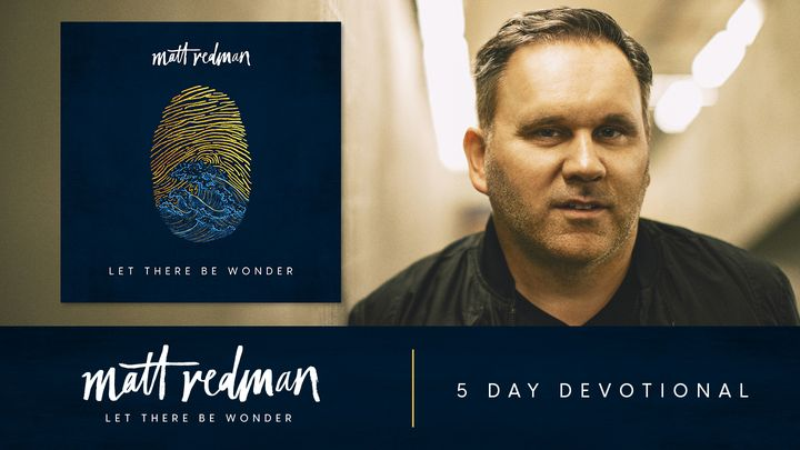 Let There Be Wonder by Matt Redman
