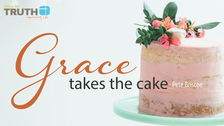 Grace Takes The Cake By Pete Briscoe