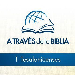 A través de la Biblia - Escucha el libro de 1 Tesalonicenses