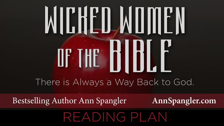 Wicked Women Of The Bible Devotions