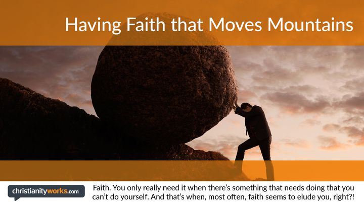 Having Faith That Moves Mountains - A Daily Devotional