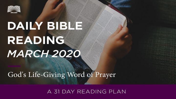 Daily Bible Reading – March 2020 God's Life-Giving Word Of Prayer