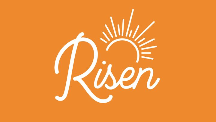 Love God Greatly: Risen