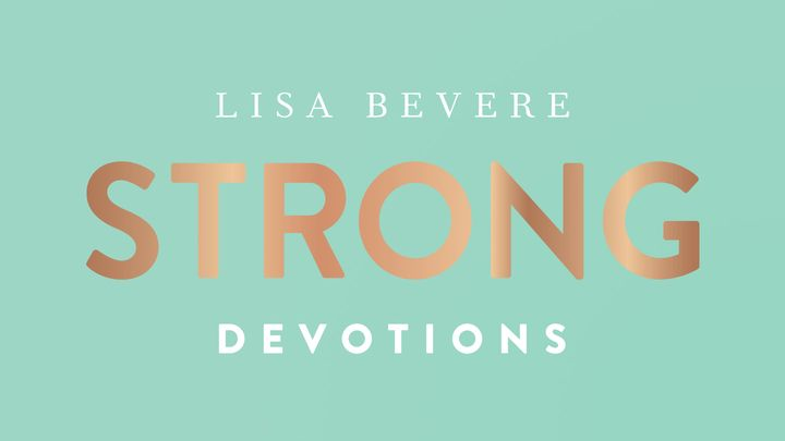 Strong With Lisa Bevere