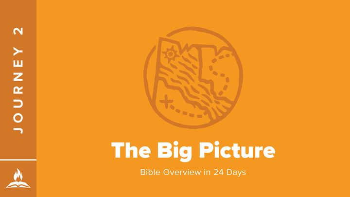 Journey #2 | The Big Picture
