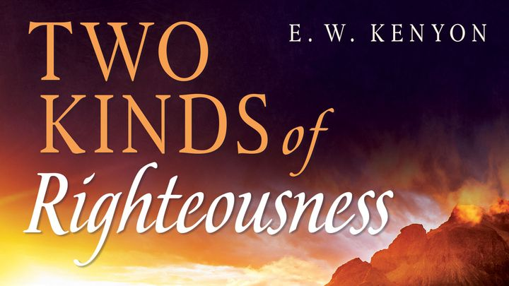 Two Kinds Of Righteousness