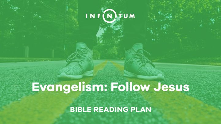 Evangelism: Follow Jesus