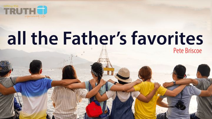All the Father's Favorites by Pete Briscoe