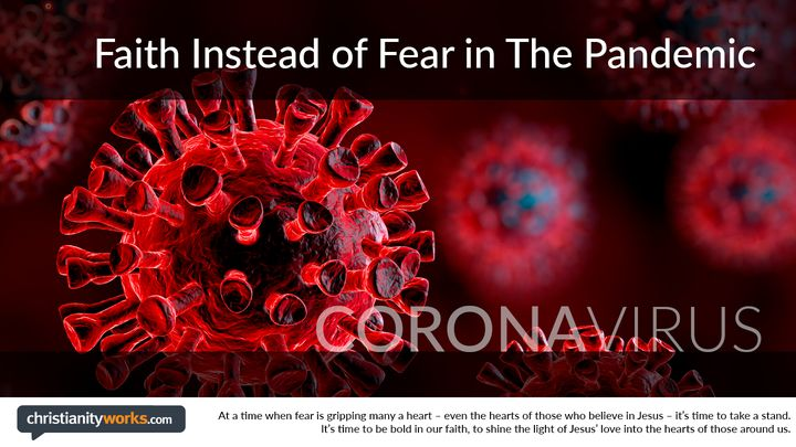 Faith Instead of Fear in The Pandemic