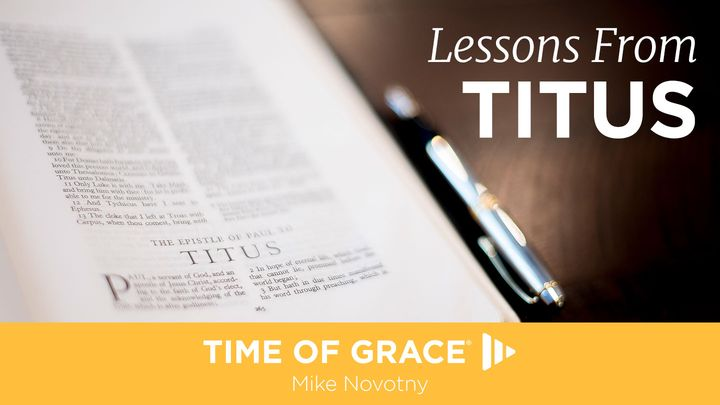 Lessons From The Book Of Titus