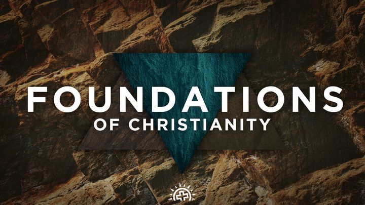 Foundations Of Christianity