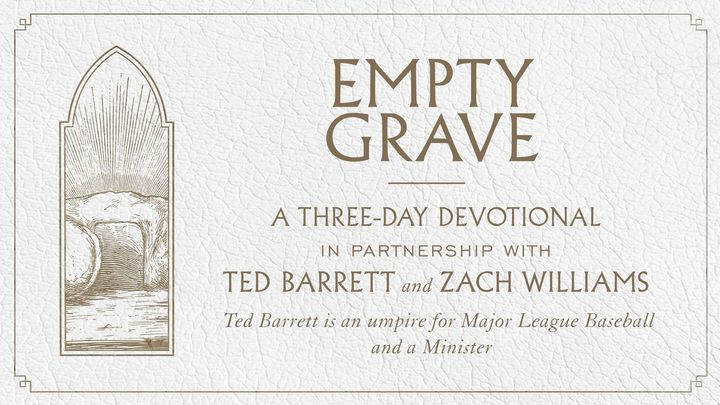 Empty Grave: A Three-Day Devotional