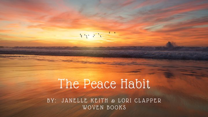 The Peace Habit