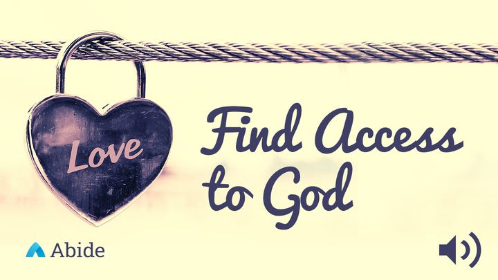 Finding Access To God