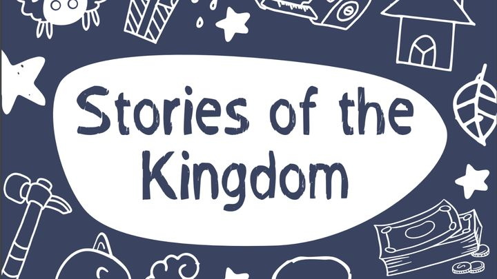 Stories Of The Kingdom (Primary Age)