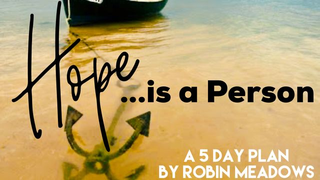 Hope Is a Person