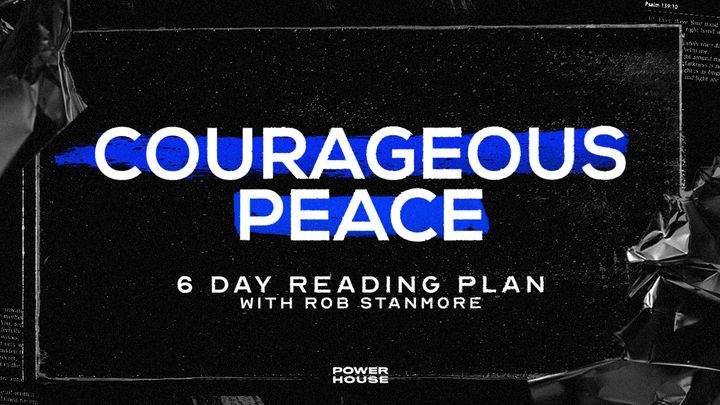 Courageous Peace