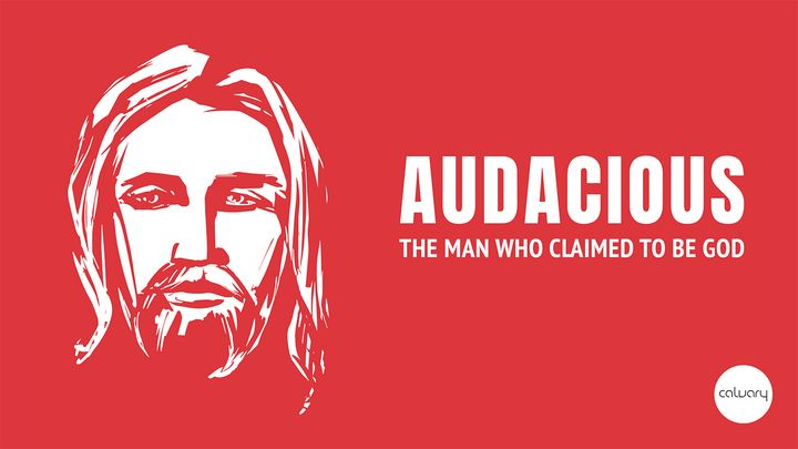 Audacious - The Man Who Claimed to Be God