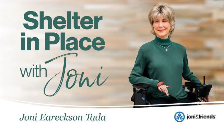 Shelter in Place with Joni: A 7-Day Devotional Reading Plan