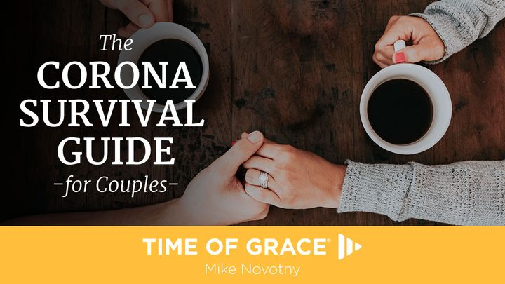 The Corona Survival Guide for Couples