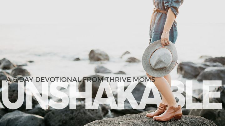 Unshakable Moms