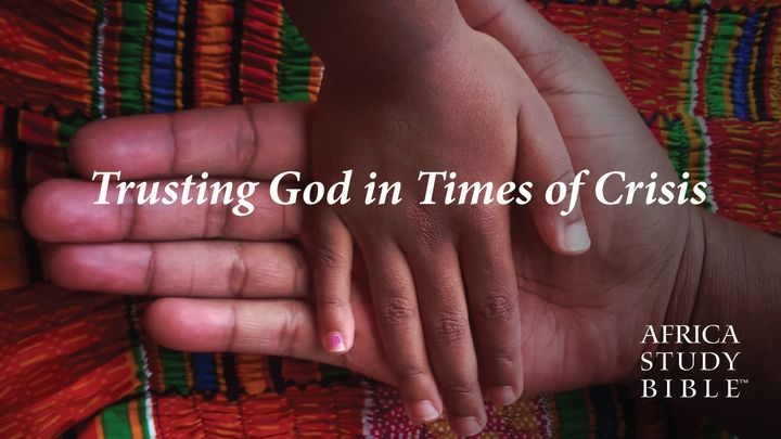 Trusting God in Times of Crisis
