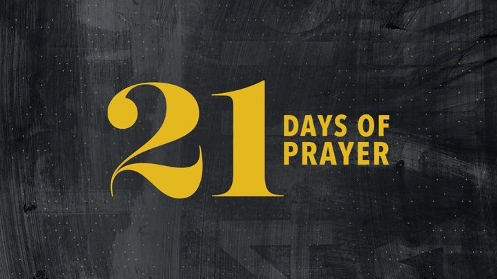 21 Days Of Prayer (John 17)
