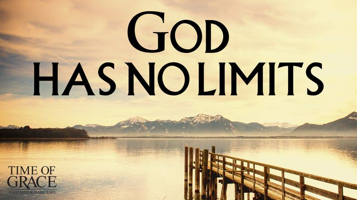 God Has No Limits