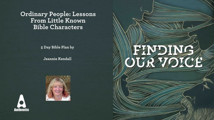 Ordinary People: Lessons From Little Known Bible Characters