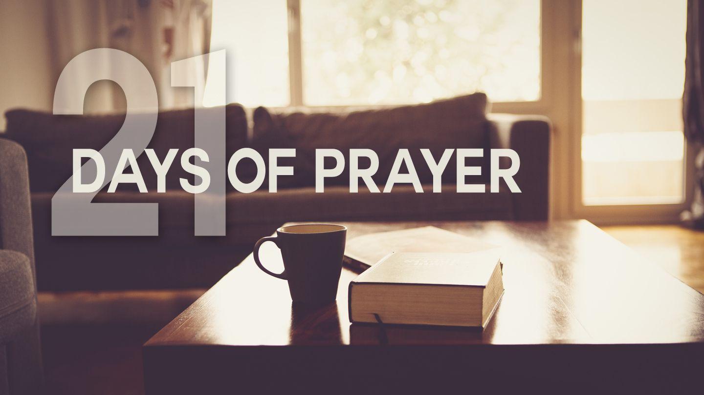 21 Days Of Prayer | Devotional Reading Plan | YouVersion Bible