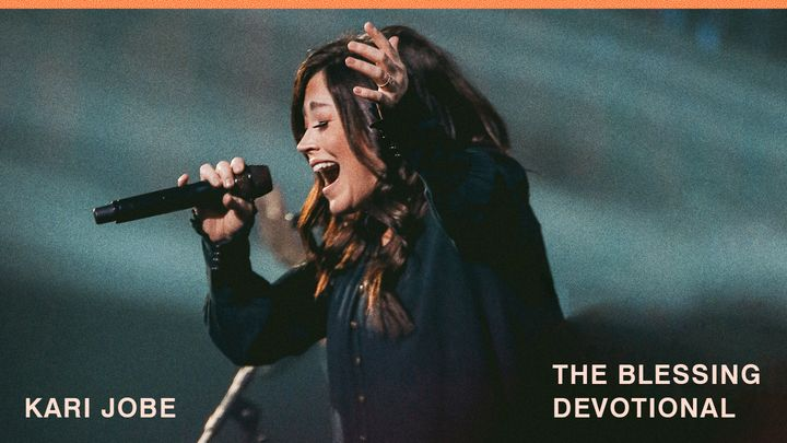 Kari Jobe - The Blessing Devotional