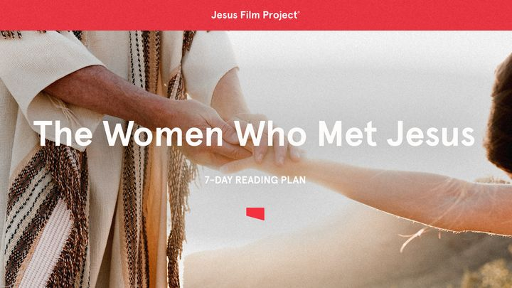 The Women Who Met Jesus
