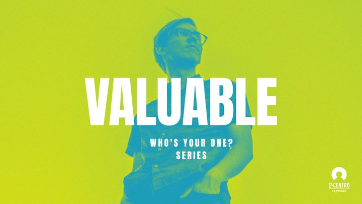 [Who's Your One? Series] Valuable