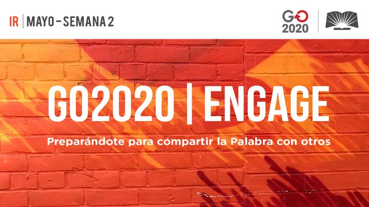 GO2020 | ENGAGE: Mayo Semana 2 - IR