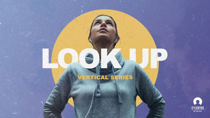 [Vertical Series] Look Up