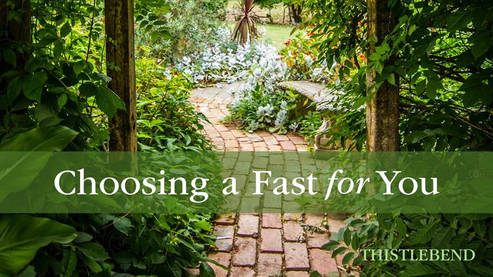 Choosing a Fast for You