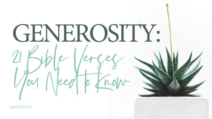 Generosity: 21 Bible Verses You Need to Know