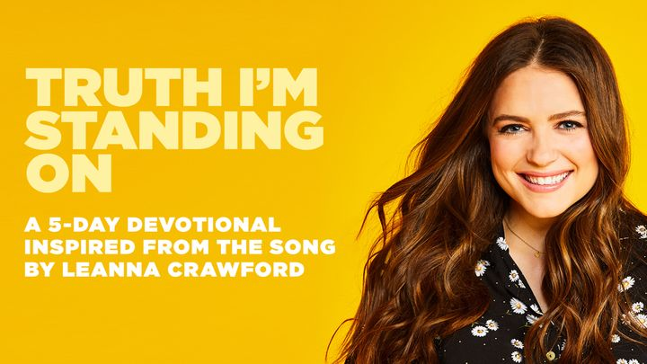 Truth I'm Standing On: Leanna Crawford