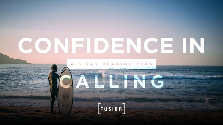 Confidence in Calling