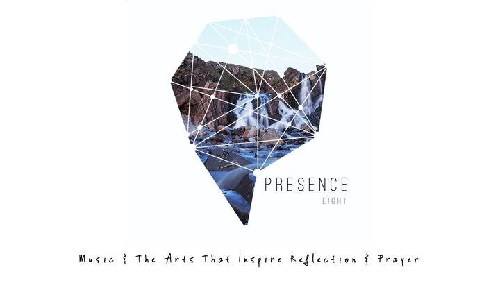Presence 8: Arts That Inspire Reflection & Prayer