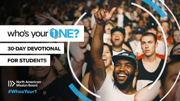 Who's Your One? A 30-Day Student Devotional