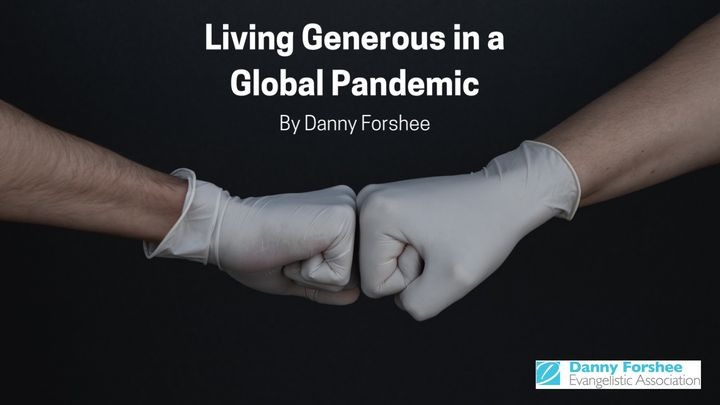 Living Generous in a Global Pandemic