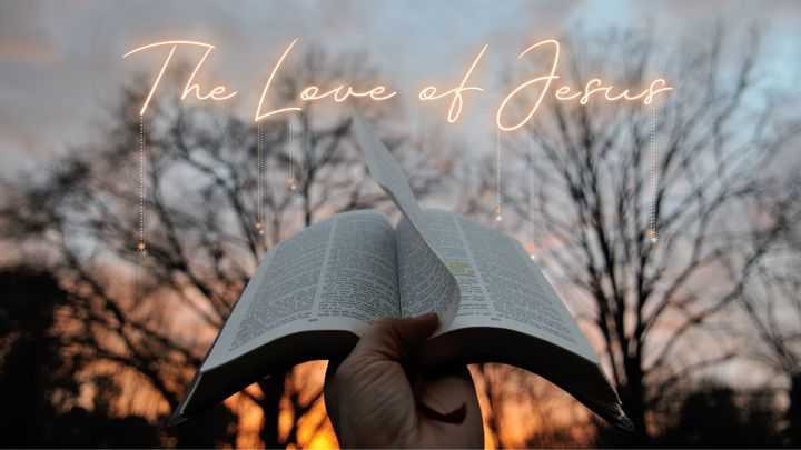 The Love of Jesus