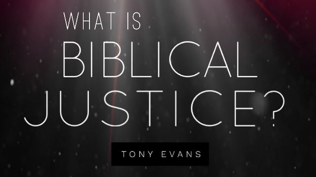 What is Biblical Justice?