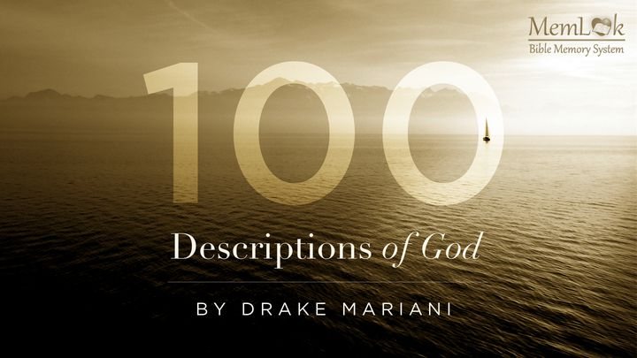 100 Descriptions of God