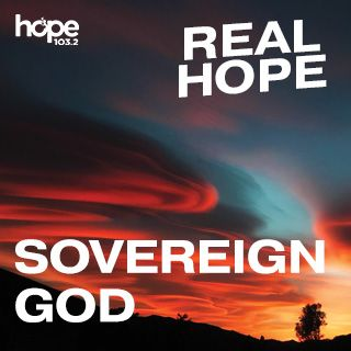 Real Hope: Sovereign God