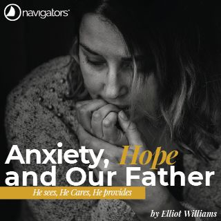 Anxiety, Hope and Our Father