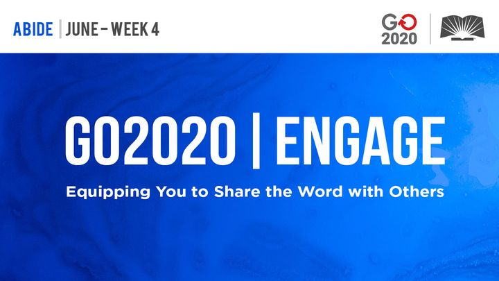 GO2020 | ENGAGE: June Week 4 - ABIDE